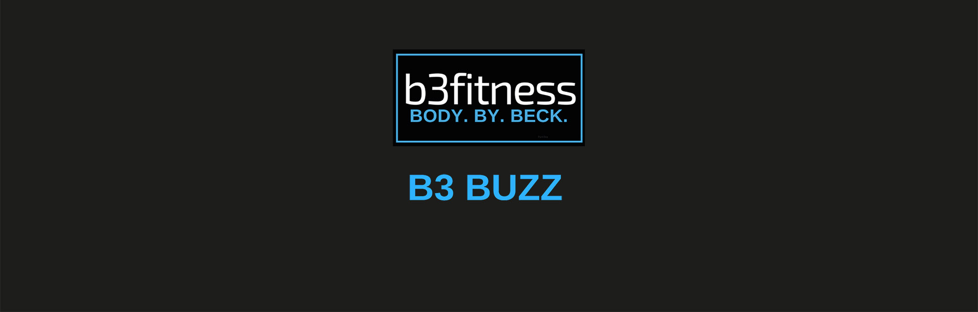 B3 Fitness November 2018 Newsletter